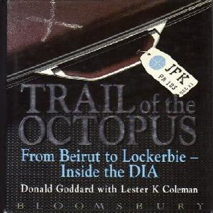 Book about the Lockerbie Bombing - Trail of the Octopus by Lester K Coleman